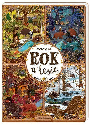 Rok w lesie - Książki dla dzieci do 6 lat