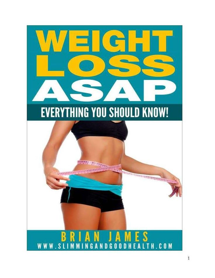WEIGHT LOSS ASAP - EVERYTHING YOU SHOULD KNOW! by Brian James FCA