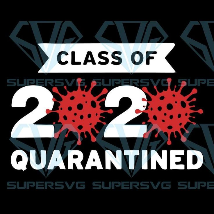 Class Of 2020 Quarantined SVG Files For Silhouette, Files