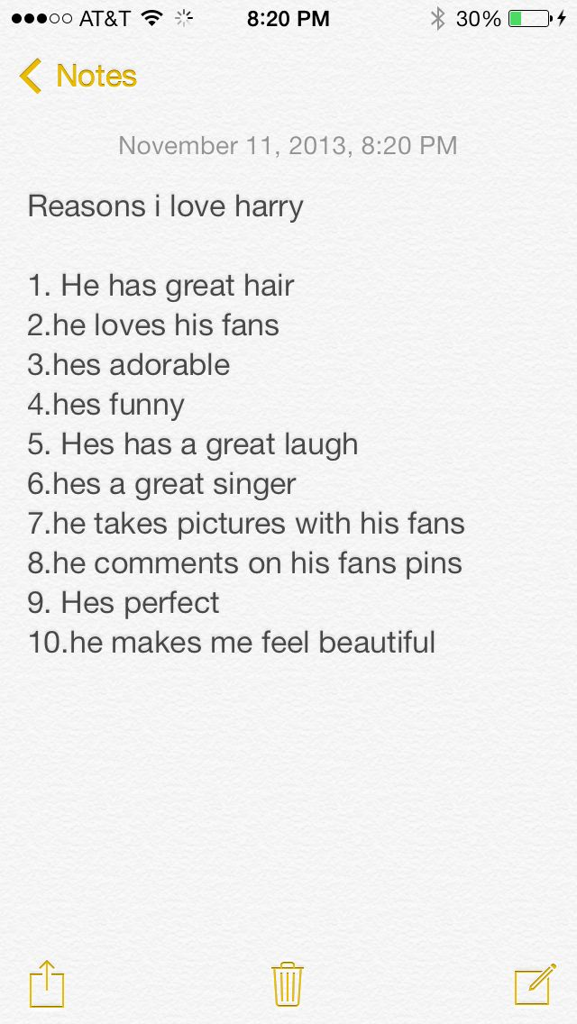 Harry Styles<<< I have a list of about 60 things; it's still growing. ;)