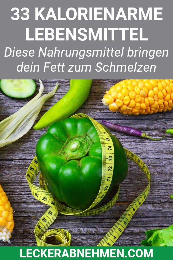33 kalorienarme Lebensmittel zum Abnehmen – Nahrungsmittel ohne Kalorien – Gudrun Schlenker