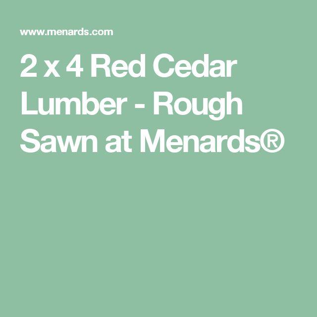 2 x 4 Red Cedar Lumber - Rough Sawn at Menards®