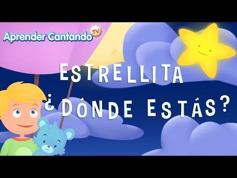 Estrellita ¿donde estas? - Canciones Infantiles de Aprender Cantando - YouTube