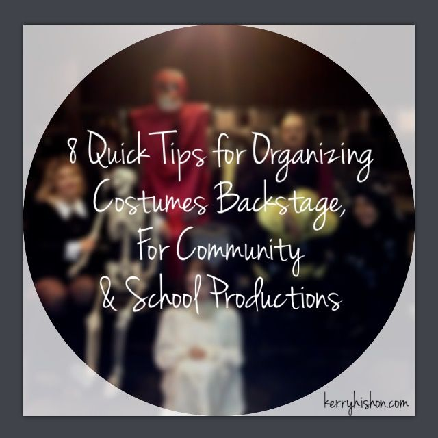 8 Quick Tips For Organizing Costumes Backstage Community School Productions The Wedding SingerTheatre ProductionSchool PlayMusical