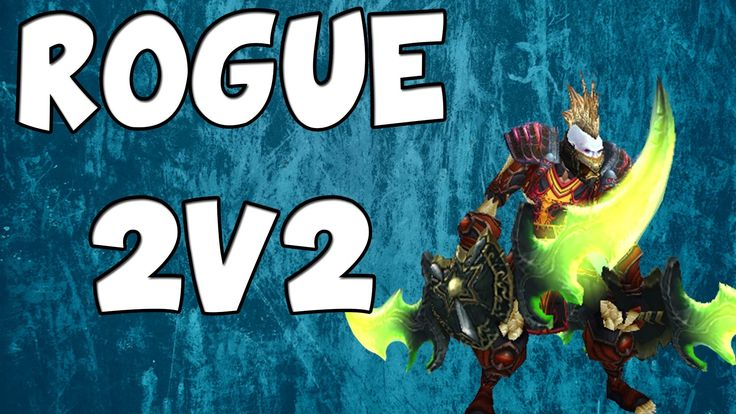 Conkerz - 90 Rogue 2v2 Arenas (with Mage and Rogue) - [Rogue PvP] [Rogue...