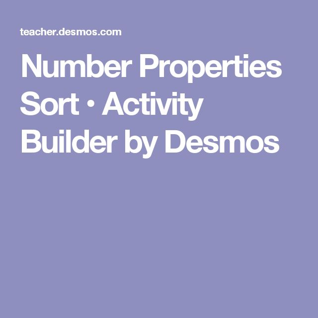Number Properties Sort • Activity Builder by Desmos