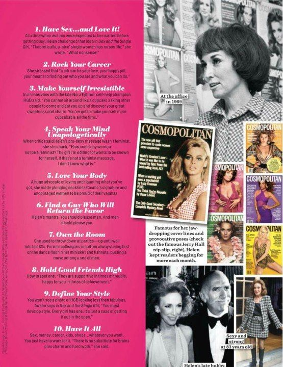 The 10 Commandments of Helen Curley Brown, the legendary editor of Cosmopolitan from 1965 to 1997. (Taken From Cosmo, October, 2012)