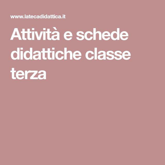 Attività e schede didattiche classe terza