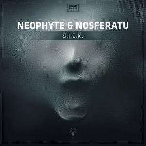 Neophyte & Nosferatu - S.I.C.K. (2016)