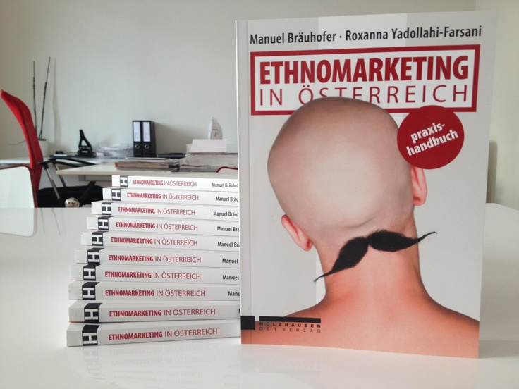 The first book about ethnic marketing in Austria from Manuel Bräuhofer, CEO of Brainworker - Community Marketing