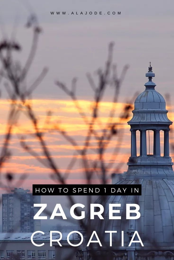One Day In Zagreb Downloadable Itinerary Europe Travel Destinations Europe Travel Europe Travel Guide