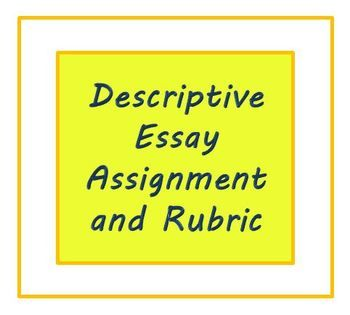 Descriptive essay assignment
