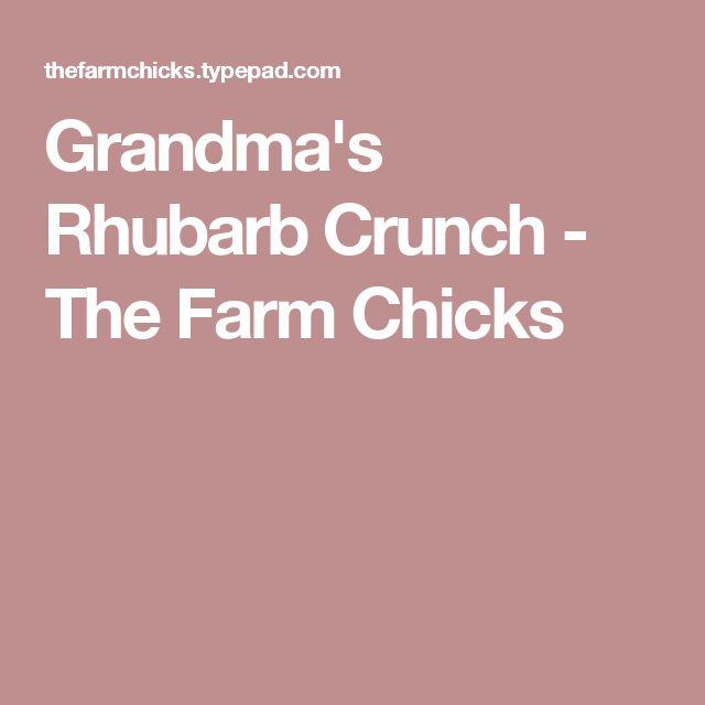 Grandma's Rhubarb Crunch - The Farm Chicks