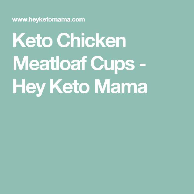 Keto Chicken Meatloaf Cups - Hey Keto Mama