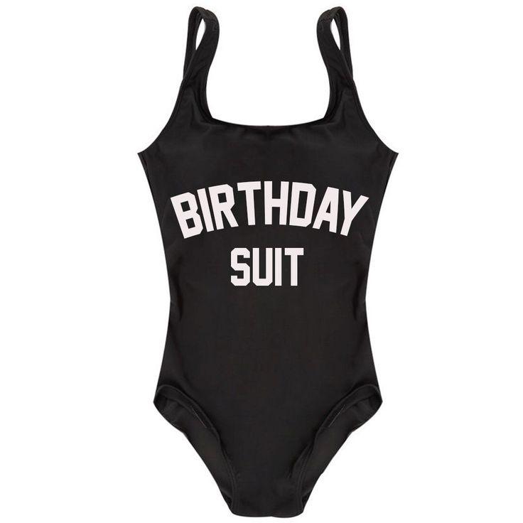 One Piece Black Birthday Suit Monokini Swimsuit- Women and Teen Swimwear- Fun Saying Swimming Suit by ADashofChic on Etsy https://www.etsy.com/listing/288451761/one-piece-black-birthday-suit-monokini