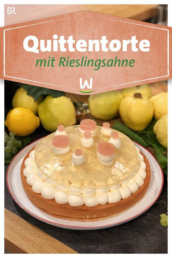 Wir In Bayern Rezepte Quittentorte Mit Rieslingsahne Br De Torten Kuchen Und Torten Torte Ohne Backen