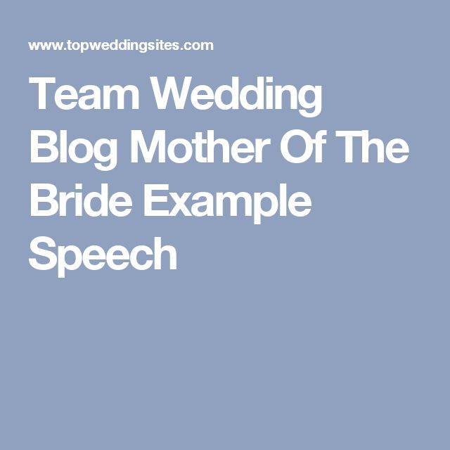 17 Best Ideas About Wedding Speech Examples On Pinterest