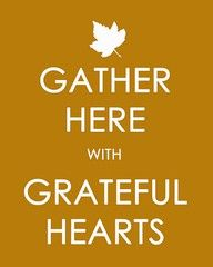 Simple and beautiful Thanksgiving quote - perfect for framing as the table centerpiece!