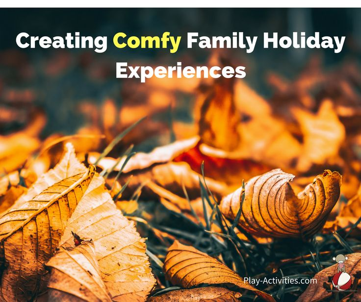 Don't add heaps more on your plate during the holiday season. Create your comfy family holiday experience where you are fully present, less stressed and have no guilt