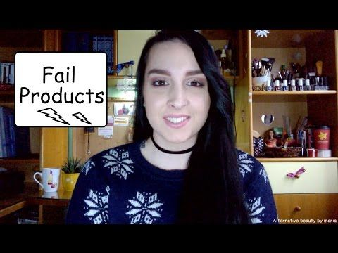 Alternative beauty by maria: Fail Products #2| Alternative beauty (video)