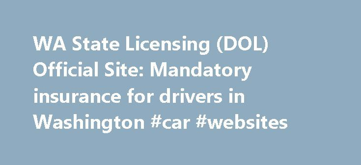 Insurance License: Washington State Insurance License