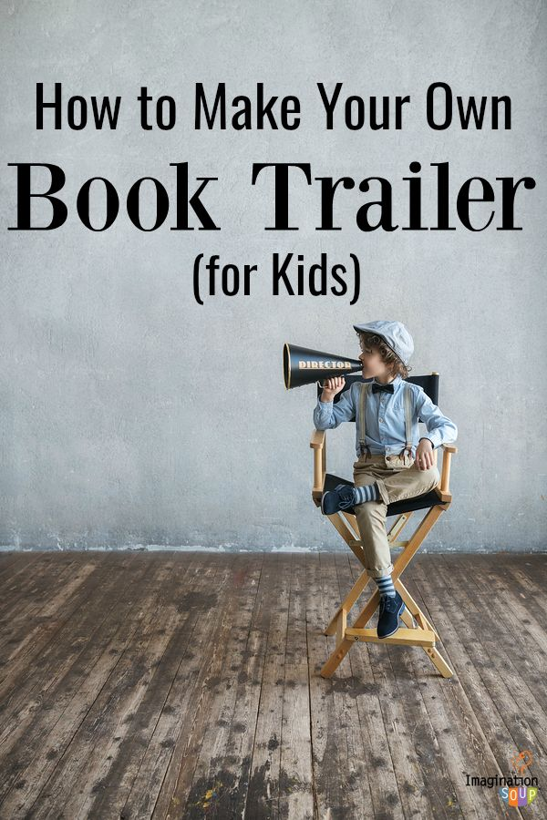 How to Make Your Own Book Trailer (for Kids) -- a great alternative to book reports! #learning #books #childrensbooks #reading