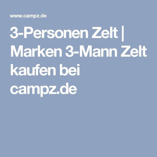 3-Personen Zelt | Marken 3-Mann Zelt kaufen bei campz.de