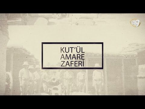 Kut'ül Amare Zaferi (HD Belgesel)
