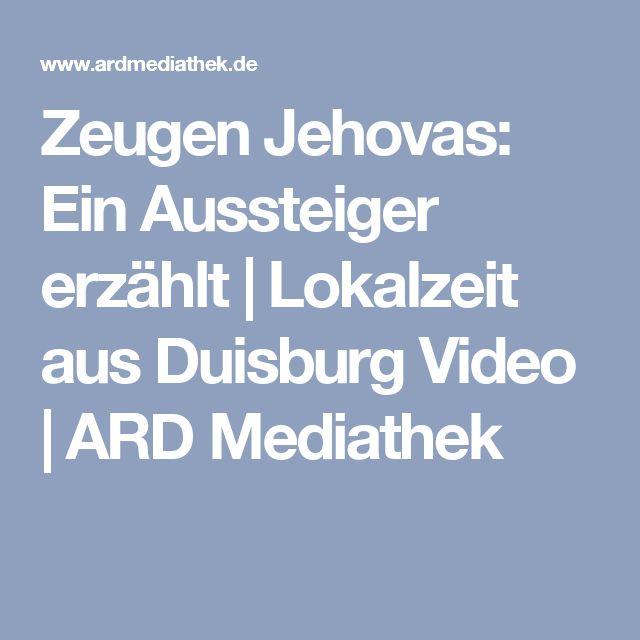 Zeugen Jehovas: Ein Aussteiger erzählt | Lokalzeit aus Duisburg Video | ARD Mediathek