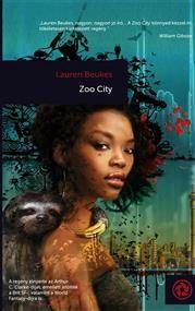 ZOO City, Szerző: Lauren Beukes, Kategória: Szórakoztató irodalom > Sci-fi, Ár: 1500 Ft