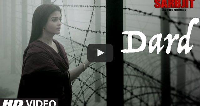 Presenting the song #Dard sung by #SonuNigam from #Sarbjit Movie featuring #RandeepHooda, #RichaChadha & #AishwaryaRaiBachchan