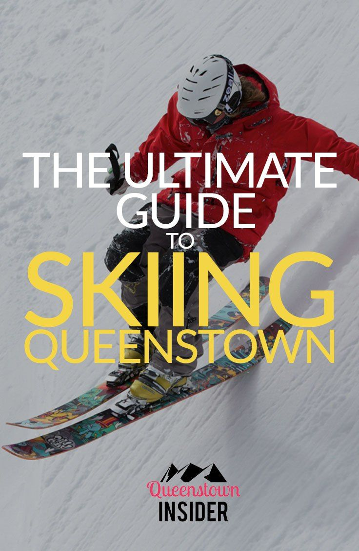The ultimate guide to Skiing Queenstown in 2017