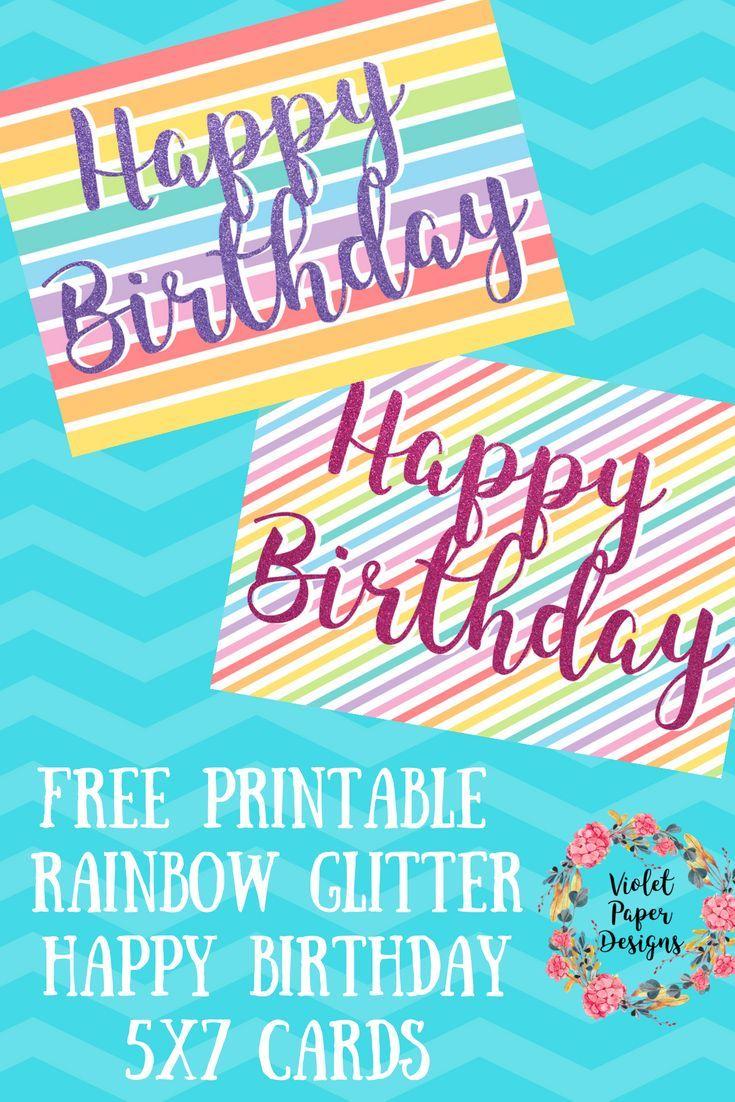 Free Printable Rainbow Glitter Happy Birthday Cards Happy