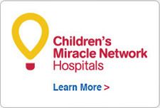 Learn more about Children's Miracle Network Hospitals.