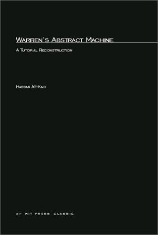 [31] Warren's Abstract Machine: A Tutorial Reconstruction (Logic programming) by Hassan Ait-kaci, http://www.amazon.co.uk/dp/0262510588/ref=cm_sw_r_pi_dp_GfZdtb1QTBH45