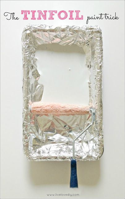 For easy cleanup try lining your paint tray with tinfoil | 10 Paint Secrets: Tips & tricks you never knew about paint. Great info!
