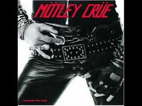 Motley Crue - Too Fast For Love i LIVED for this band in the '80s!