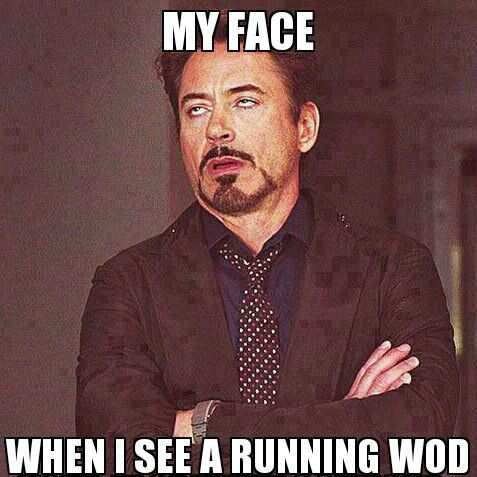 """My face when I see a running #WOD."" #Crossfit #Humour"