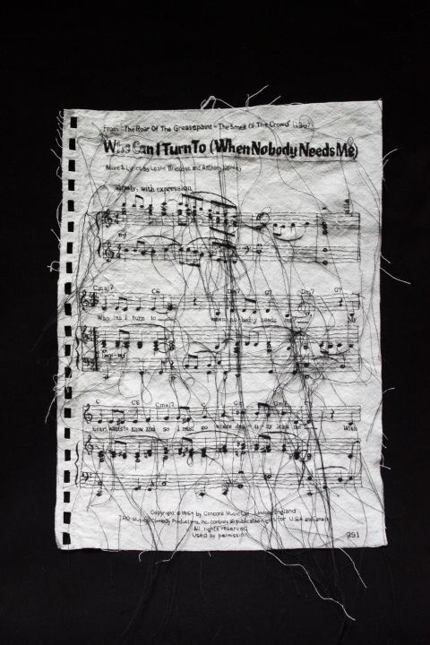 """(-Hand-embroidery on cotton by Lauren DiCioccio) From the Broadway play: """"Smell of Grease Paint, Roar of the Crowd"""" Musical Score: Who can I turn to (When nobody needs me)"""
