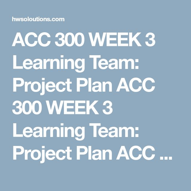 """ACC 300 WEEK 3 Learning Team: Project Plan ACC 300 WEEK 3 Learning Team: Project Plan ACC 300 WEEK 3 Learning Team: Project Plan Planyour Week 4 Team Presentation.  Reviewthe instructions for the Week 4 """"Internal Controls"""" Team Assignment.  Discussas a team the following:  The basic format and approach to the assignment. The use of animations or other features. Researchfour or more sources.  Selecta real-life company for your team to analyze.  Explainin 45 to 90 words, why you have…"""