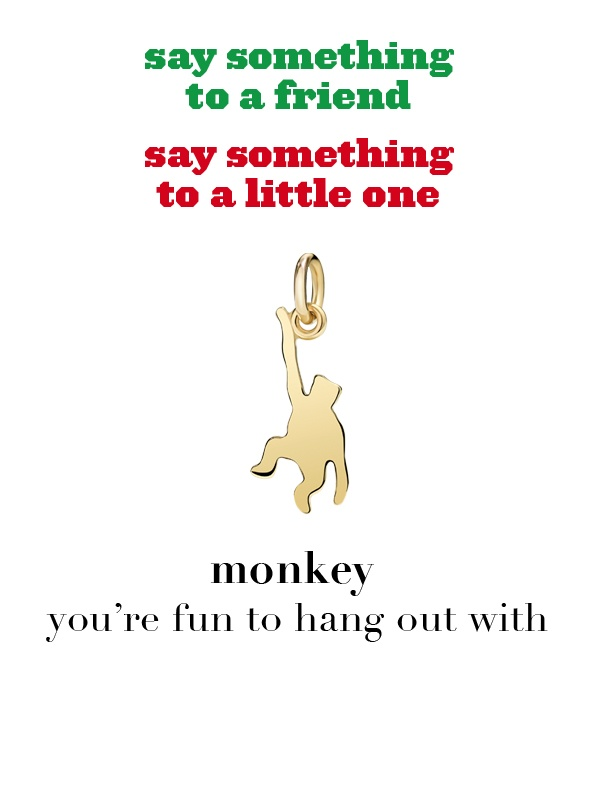 Dodo charm: monkey - you're fun to hang out with