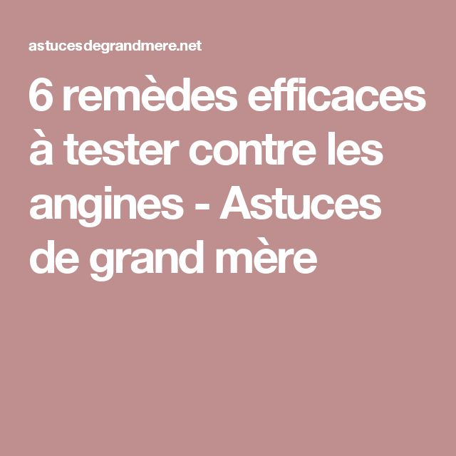 1000 id es propos de les angines sur pinterest huiles for Angine remede maison
