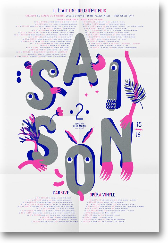 Three basic colors, simple minimalist cartoons, yet a massive design from this french designer. Théâtre pour 2 mains - saison