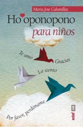 HO'OPONOPONO PARA NIÑOS: 1 (Psicología y Autoayuda). Este es un buen libro para iniciar a los niños en la práctica de Ho'oponopono a través de los cuentos. 5* (4). 4* (1). 1* (2).
