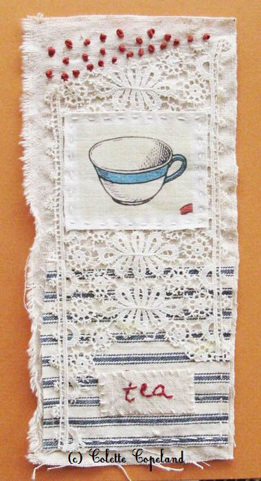 Colette Copeland - Tea Time, Small art quilt, antique lace, ticking, tea cup, handstitch and embroidery