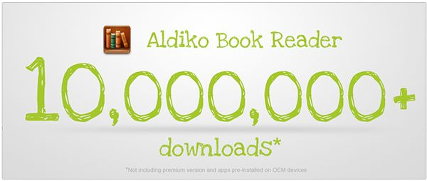 Aldiko Book Reader Hits 10 Million Downloads!  Their First Email!