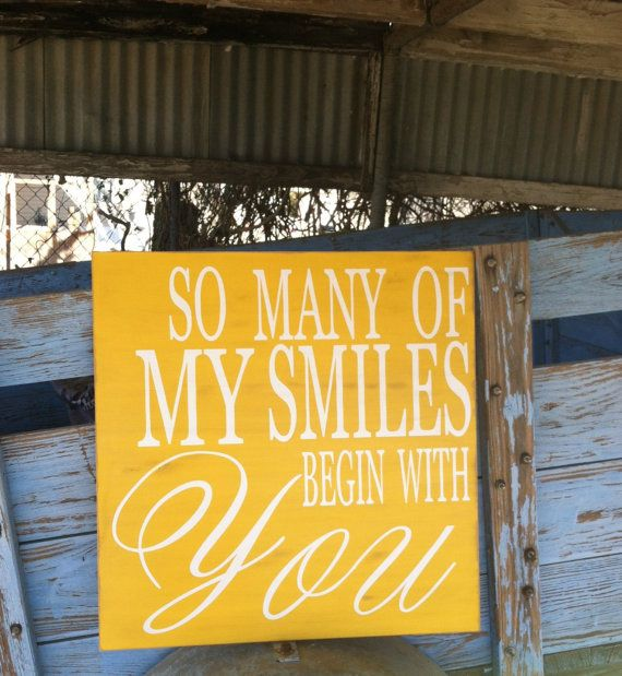 So Many Of My Smiles Begin With You by HopeStreetBoutique on Etsy