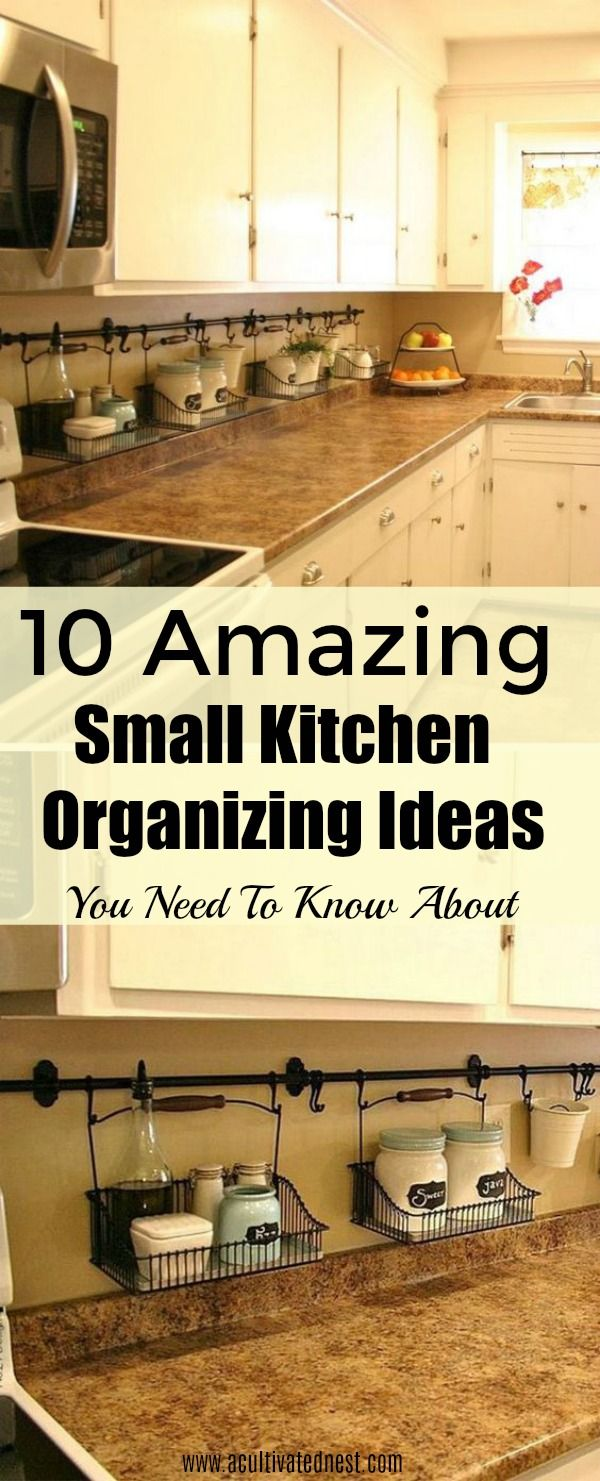 10 Ideas For Organizing a Small Kitchen