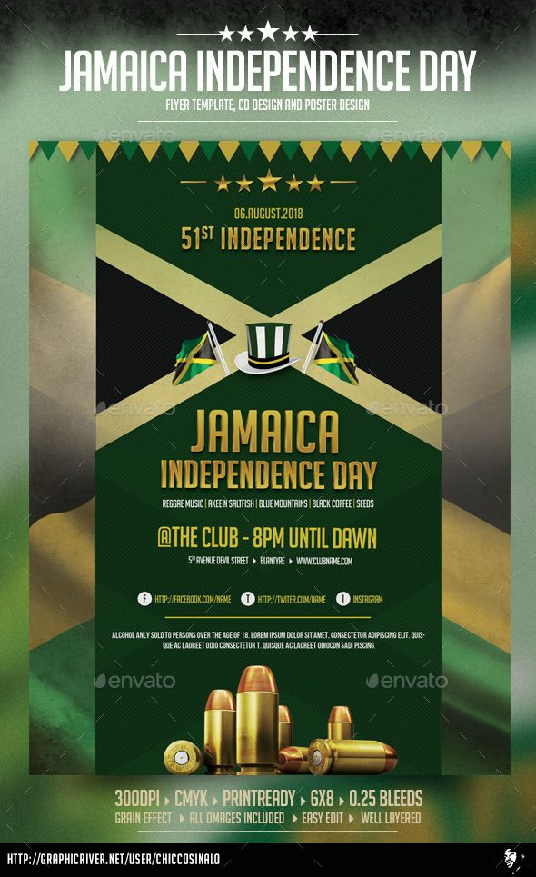 Jamaica Independence Day Poster Jamaica Independence Day Poster is great flyer design to celebrate jamaica independence day. it is a high quality flyer / poster and it is easy to edit flyer in PSD layers. Whats in the file?Size: 6x8in 0.25in Bleeds 300dpi.PSD Document (Layered) 100 editable CMYK Color modeFree fonts Help file Font(s) used Font list included in help file
