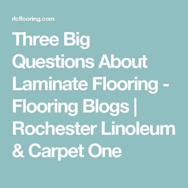 Three Big Questions About Laminate Flooring - Flooring Blogs   Rochester Linoleum & Carpet One